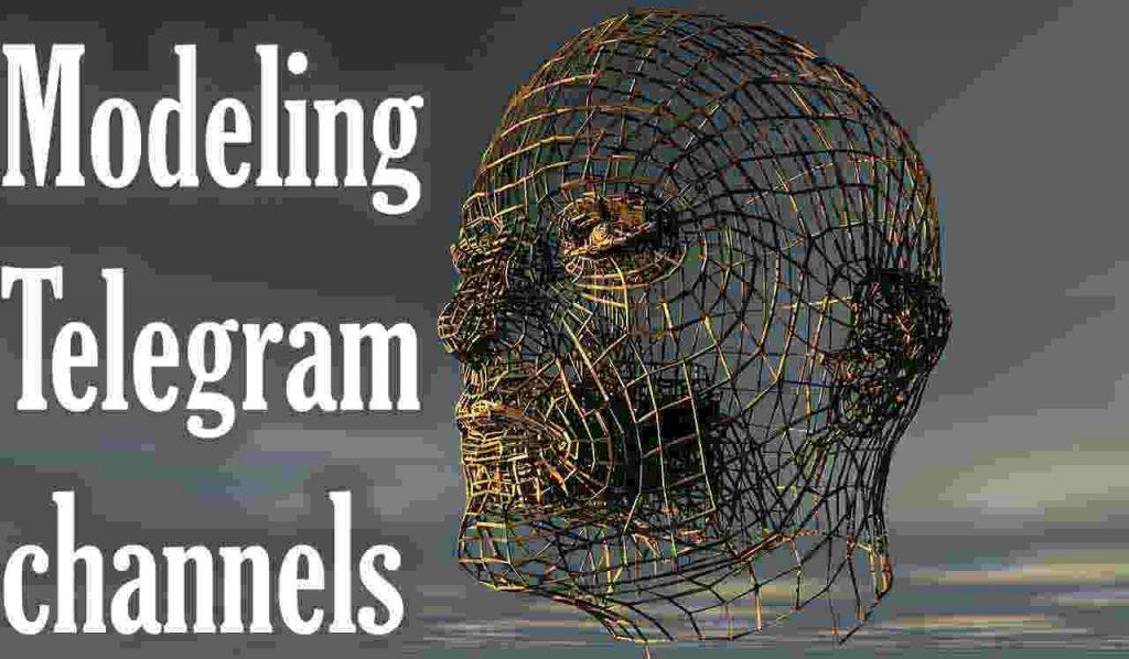 modeling telegram channels