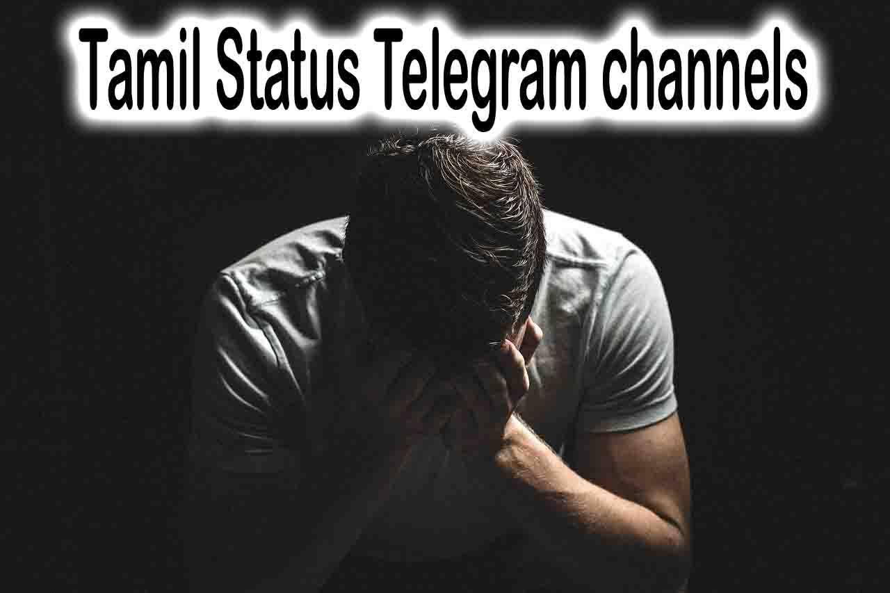20+] Tamil status telegram Channels and groups link   TelegramPapa