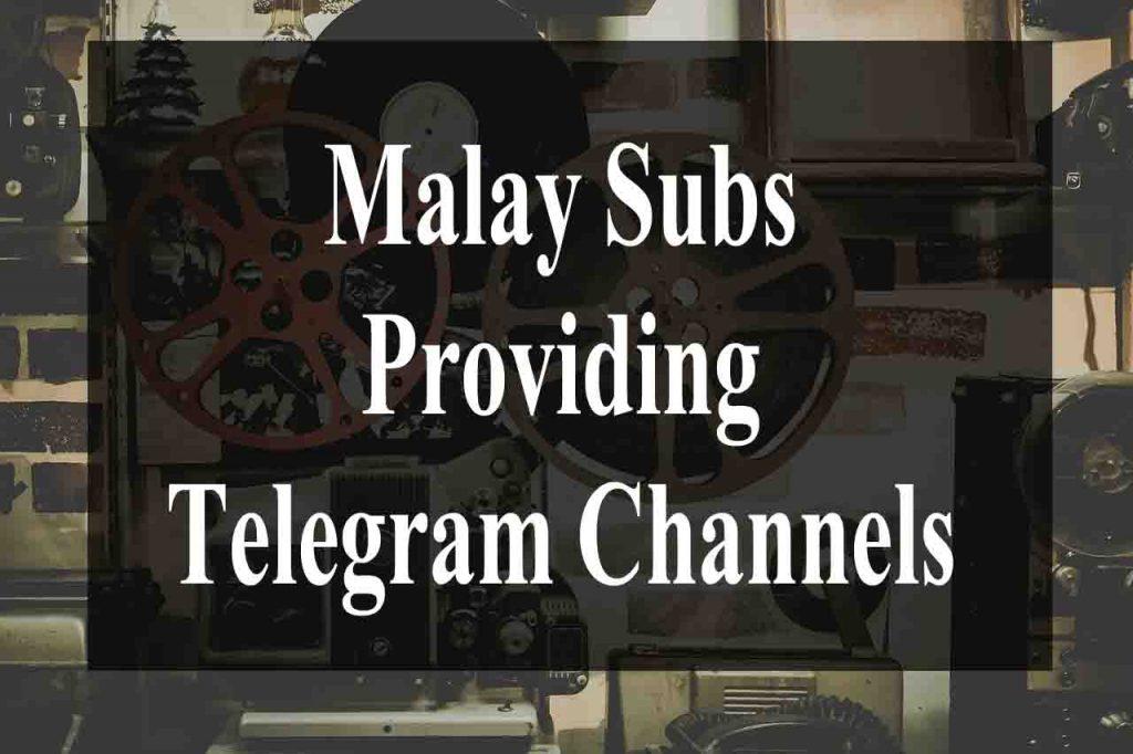 Channel Telegram Movie Sub Malay